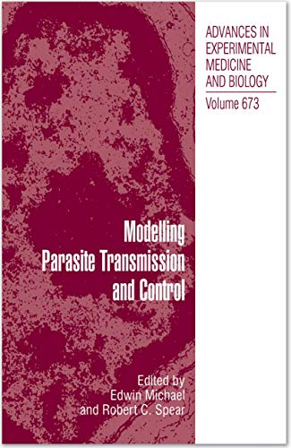 9781441960634: 673: Modelling Parasite Transmission and Control (Advances in Experimental Medicine and Biology)