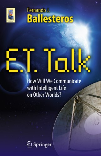 9781441960887: E.T. Talk: How Will We Communicate with Intelligent Life on Other Worlds? (Astronomers' Universe)