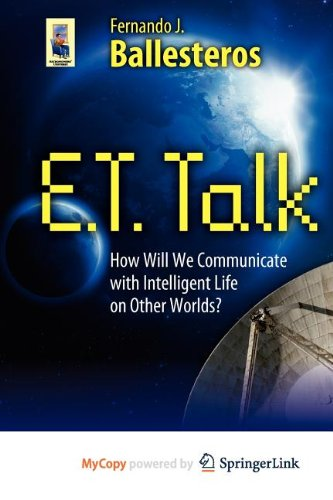 9781441960900: E.T. Talk: How Will We Communicate with Intelligent Life on Other Worlds?