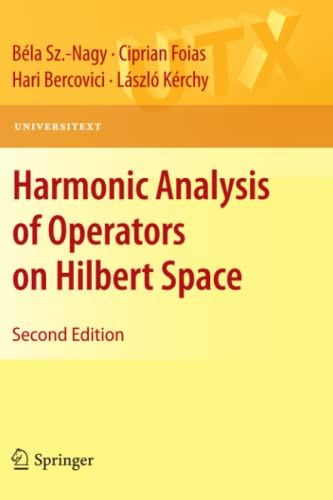 9781441960931: Harmonic Analysis of Operators on Hilbert Space (Universitext)