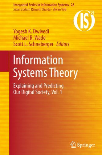 9781441961075: Information Systems Theory: Explaining and Predicting Our Digital Society, Vol. 1 (Integrated Series in Information Systems)