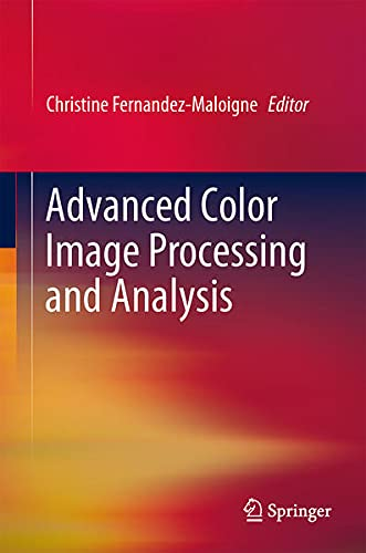9781441961907: Advanced Color Image Processing and Analysis