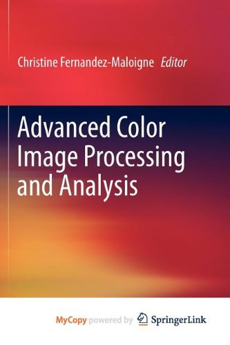 9781441961914: Advanced Color Image Processing and Analysis