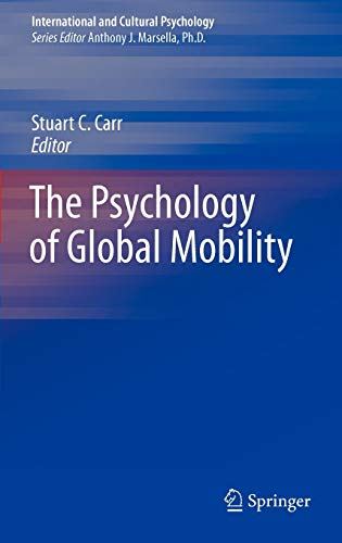 9781441962072: The Psychology of Global Mobility (International and Cultural Psychology)