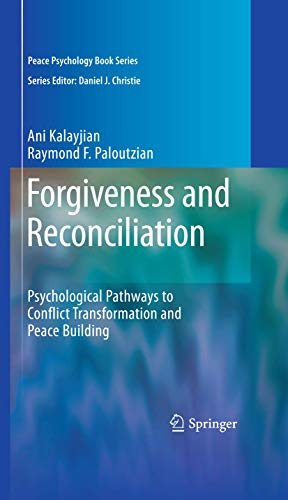 9781441962195: Forgiveness and Reconciliation: Psychological Pathways to Conflict Transformation and Peace Building (Peace Psychology Book Series)