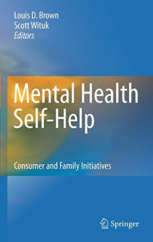 9781441962522: Mental Health Self-Help: Consumer and Family Initiatives