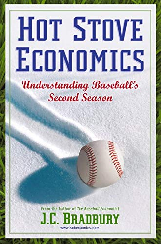 9781441962690: Hot Stove Economics