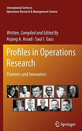 9781441962805: Profiles in Operations Research: Pioneers and Innovators (International Series in Operations Research & Management Science)
