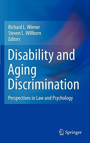 9781441962928: Disability and Aging Discrimination: Perspectives in Law and Psychology