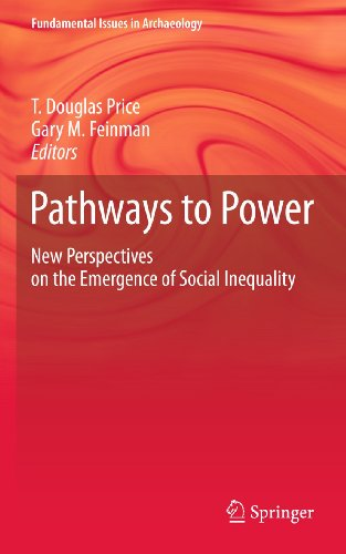Pathways to Power: New Perspectives on the Emergence of Social Inequality (Fundamental Issues in ...