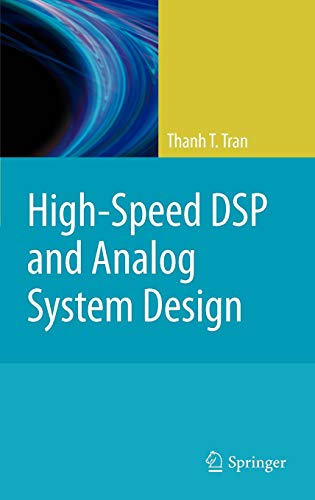 9781441963086: High-Speed DSP and Analog System Design