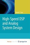 9781441963109: High-Speed DSP and Analog System Design