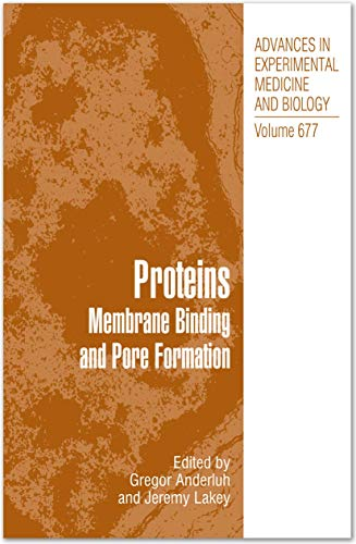 9781441963260: Proteins: Membrane Binding and Pore Formation (Advances in Experimental Medicine and Biology)