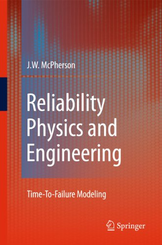 Reliability Physics and Engineering TimeToFailure Modeling