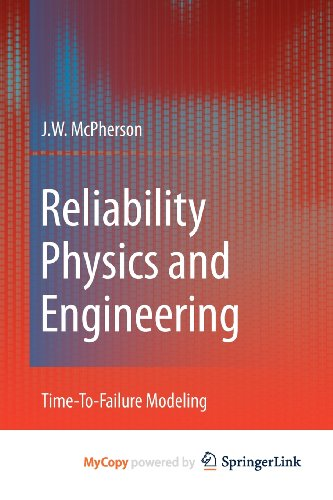 9781441963499: Reliability Physics and Engineering: Time-To-Failure Modeling