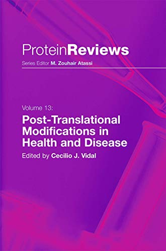 Post-Translational Modifications in Health and Disease: Cecilio J. Vidal
