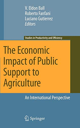 The Economic Impact of Public Support to Agriculture: V. Eldon Ball