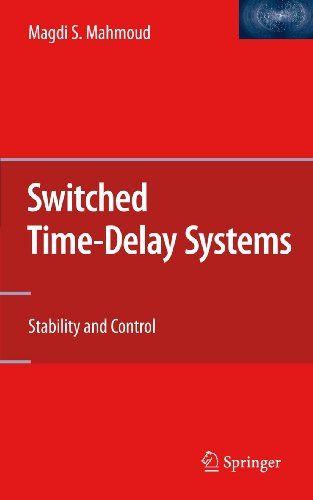 Switched Time-Delay Systems: Stability and Control: Magdi S. Mahmoud
