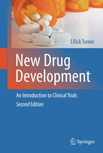 New Drug Development, An Introduction to Clinical Trials: J. Rick Turner