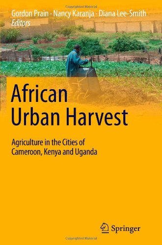 9781441965714: African Urban Harvest: Agriculture in the Cities of Cameroon, Kenya and Uganda
