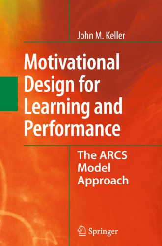 9781441965790: Motivational Design for Learning and Performance: The ARCS Model Approach