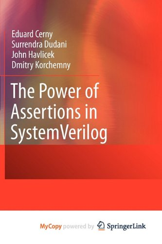 9781441966018: The Power of Assertions in SystemVerilog
