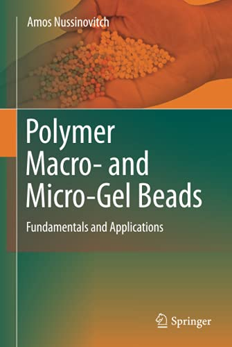 Polymer Macro- and Micro-Gel Beads: Fundamentals and Applications: Amos Nussinovitch