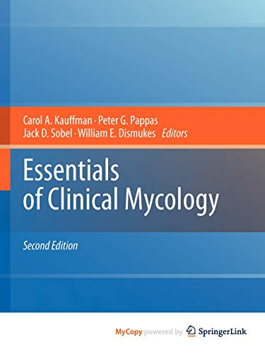 9781441966414: Essentials of Clinical Mycology