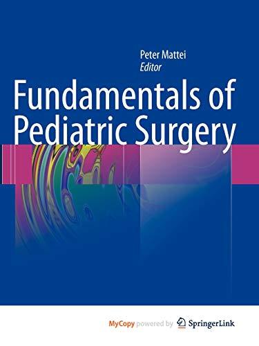 9781441966445: Fundamentals of Pediatric Surgery