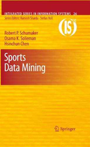9781441967299: Sports Data Mining (Integrated Series in Information Systems)