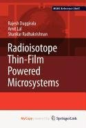 9781441967640: Radioisotope Thin-Film Powered Microsystems