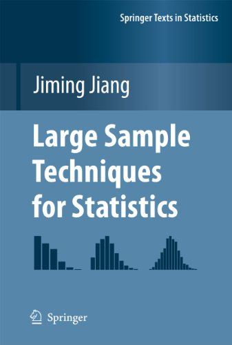 Large Sample Techniques for Statistics (Springer Texts in Statistics): Jiming Jiang