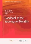 9781441968975: Handbook of the Sociology of Morality