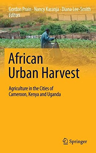 9781441969620: African Urban Harvest: Agriculture in the Cities of Cameroon, Kenya and Uganda