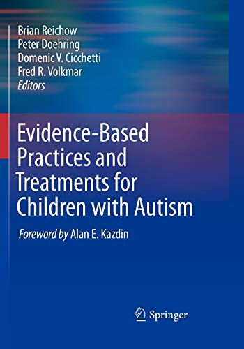 9781441969743: Evidence-Based Practices and Treatments for Children with Autism