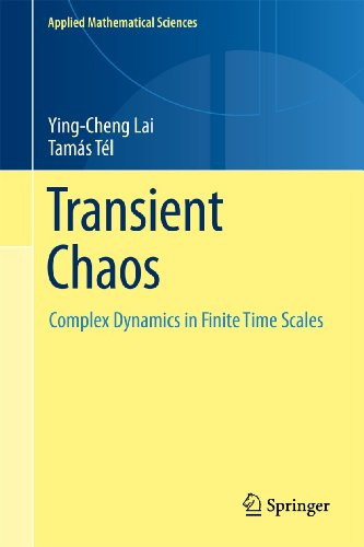 9781441969866: Transient Chaos: Complex Dynamics on Finite-Time Scales (Applied Mathematical Sciences)