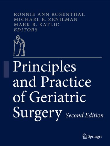 Principles and Practice of Geriatric Surgery: Rosenthal, Ronnie Ann (Editor)