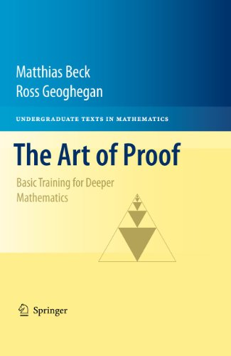 9781441970220: The Art of Proof: Basic Training for Deeper Mathematics (Undergraduate Texts in Mathematics)