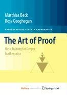 9781441970244: The Art of Proof