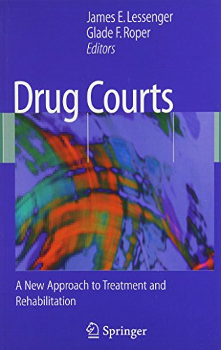 9781441970428: Drug Courts: A New Approach to Treatment and Rehabilitation