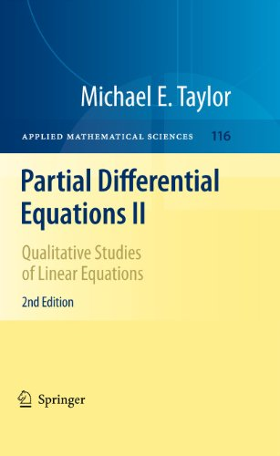 9781441970510: Partial Differential Equations II: Qualitative Studies of Linear Equations (Applied Mathematical Sciences)