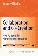 9781441970831: Collaboration and Co-creation: New Platforms for Marketing and Innovation