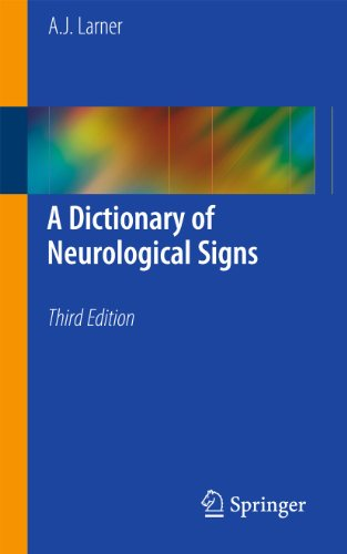 9781441970947: A Dictionary of Neurological Signs