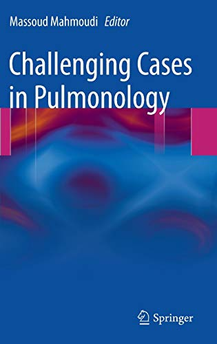 Challenging Cases in Pulmonology: Massoud Mahmoudi