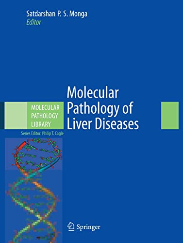 9781441971067: Molecular Pathology of Liver Diseases: 05 (Molecular Pathology Library)