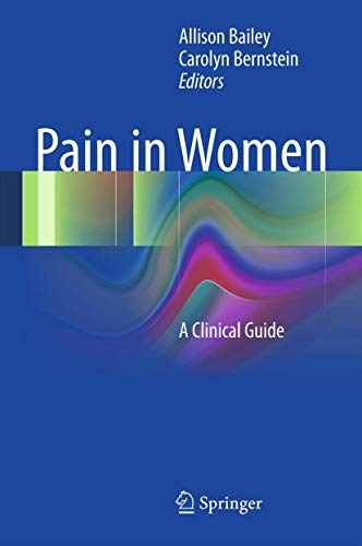 9781441971128: Pain in Women: A Clinical Guide