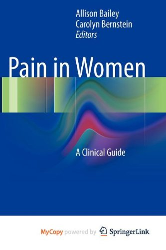 9781441971142: Pain in Women: A Clinical Guide