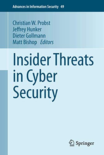 9781441971326: Insider Threats in Cyber Security (Advances in Information Security)