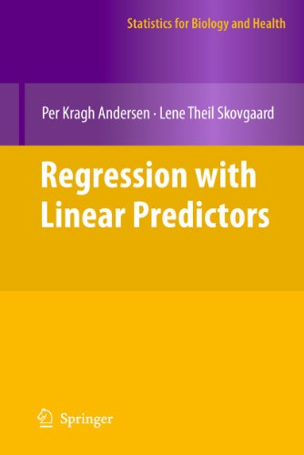 9781441971692: Regression with Linear Predictors (Statistics for Biology and Health)