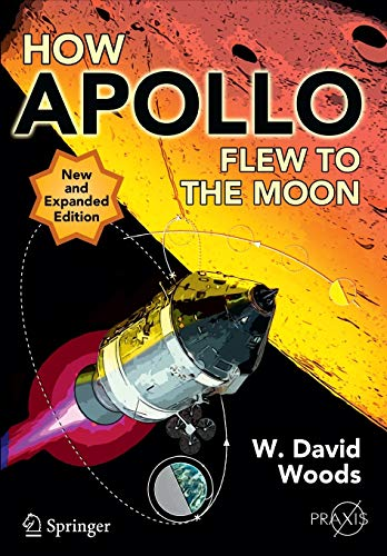 9781441971784: How Apollo Flew to the Moon (Springer Praxis Books / Space Exploration)